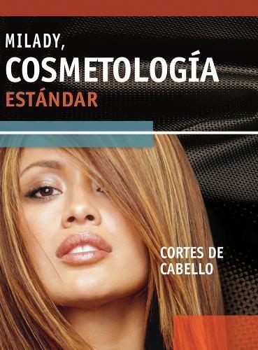 Milady, Cosmetologia Estandar: Cortes de Cabello: Milady