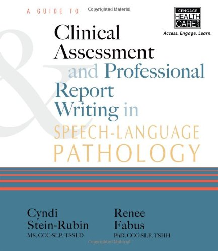 A Guide to Clinical Assessment and Professional: Fabus, Renee, Ph.d.;