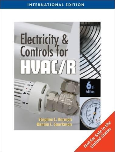 ELECTRICITY AND CONTROLS FOR HVAC-R (9781435486126) by Stephen L. Herman