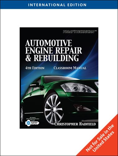 9781435486218: Automotive Engine Repair & Rebuilding -Classroom & Shop Manual (4th, 10) by Hadfield, Chris [Paperback (2009)]
