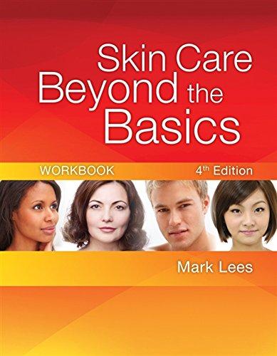 9781435487444: Skin Care Beyond the Basics Workbook