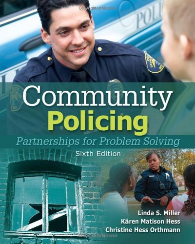 Community Policing: Partnerships for Problem Solving: Miller, Linda S.,