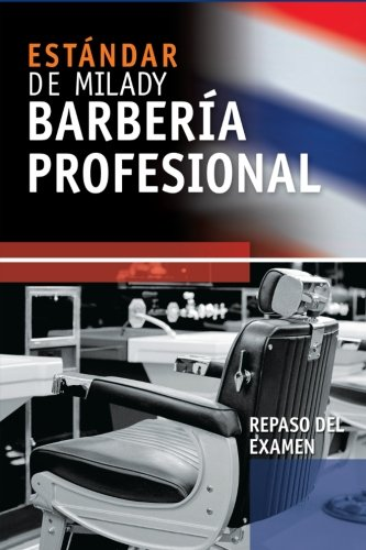 Spanish Translated Exam Review for Milady's Standard Professional Barbering (1435497066) by Milady
