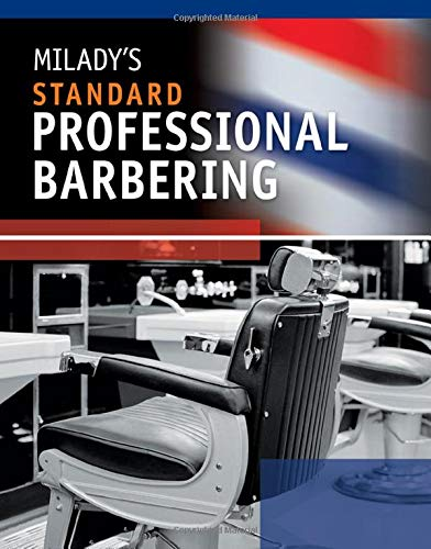 Milady's Standard Professional Barbering: Milady Publishing Company