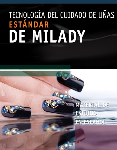 Spanish Study Resource for Milady's Standard Nail Technology (9781435497580) by Milady