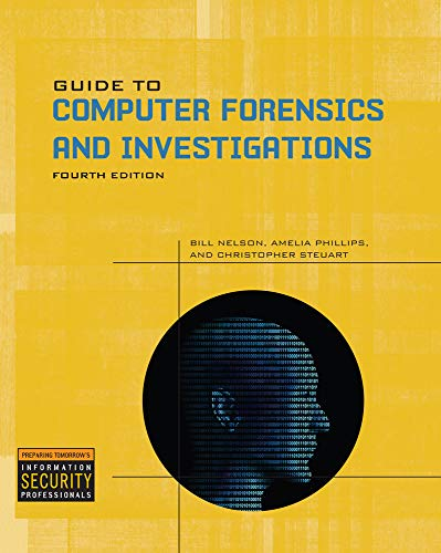 Guide to Computer Forensics and Investigations: Bill Nelson, Amelia