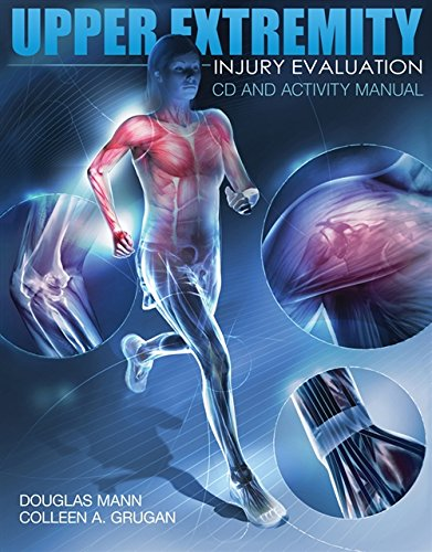 9781435499256: Upper Extremity Injury Evaluation CDROM and Lab Manual