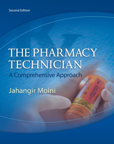 Workbook for Moini's The Pharmacy Technician: A: Jahangir Moini