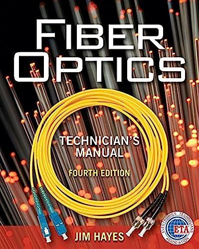 9781435499652: Fiber Optics Technician's Manual
