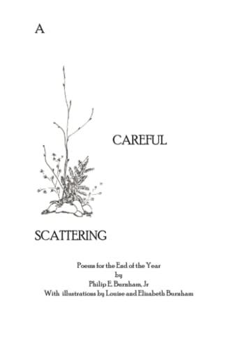 A Careful Scattering: Philip Burnham Jr.