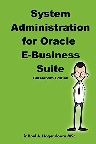 9781435700796: System Administration for Oracle E-Business Suite (Classroom Edition)