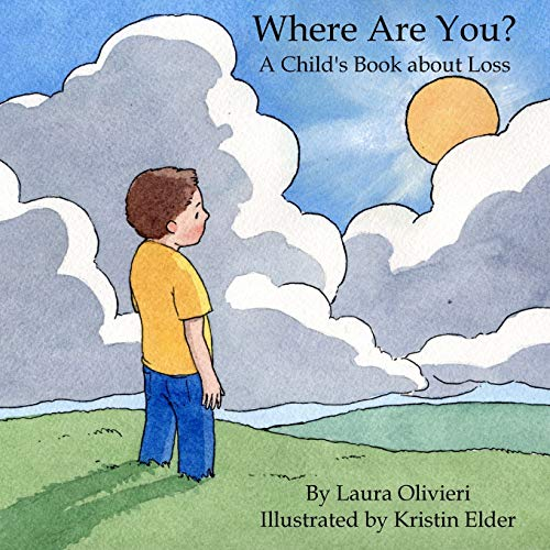 9781435700918: Where Are You: A Child's Book about Loss