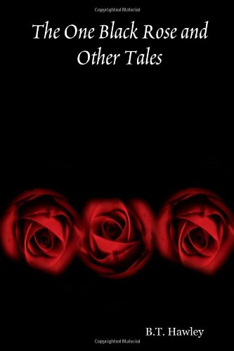 9781435701076: The One Black Rose and Other Tales