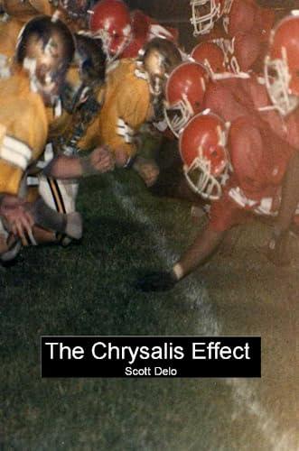 The Chrysalis Effect: Scott Delo