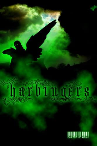 Harbingers: Clifton D. Hawk