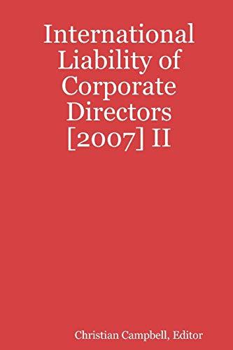 9781435702295: International Liability of Corporate Directors [2007] II