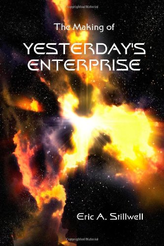 9781435702561: The Making of Yesterday's Enterprise
