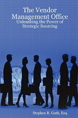 9781435703834: The Vendor Management Office: Unleashing the Power of Strategic Sourcing
