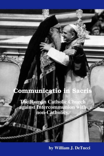 Communicatio In Sacris: William DeTucci