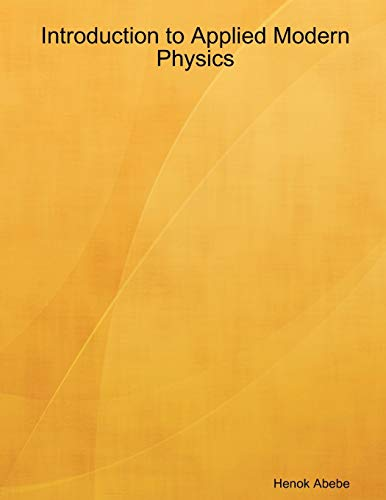 9781435705210: Introduction to Applied Modern Physics