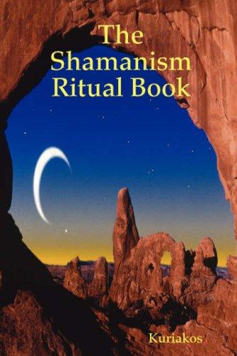 9781435705791: The Shamanism Ritual Book
