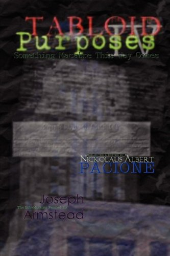 Tabloid Purposes IV (1435705890) by Various Authors; Terry Lloyd Vinson; Casey Gordon; S.G. Cardin; Ken Goldman; The Davis Brothers