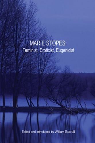 9781435706774: Marie Stopes: Feminist, Eroticist, Eugenicist