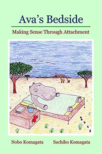 9781435707313: Ava's Bedside: Making Sense Through Attachment