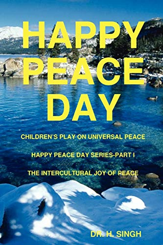 HAPPY PEACE DAY: DR. H. SINGH