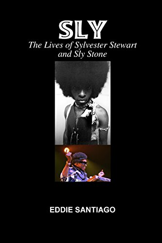 9781435709874: Sly: the Lives of Sylvester Stewart and Sly Stone