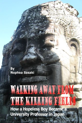 9781435709980: Walking Away from the Killing Fields: How a Hopeless Boy Became a University Professor in Japan
