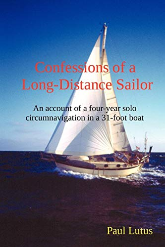 9781435710276: Confessions of a Long-Distance Sailor
