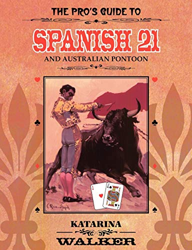 9781435710658: The Pro's Guide to Spanish 21 and Australian Pontoon