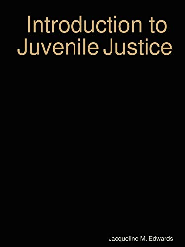 9781435710931: Introduction to The Juvenile Justice System