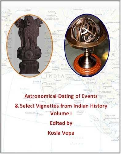 9781435711204: Astronomical Dating of Events & Select Vignettes from Indian history