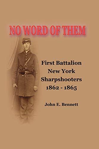No Word of Them: First Battalion New: John Bennett