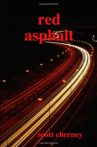 Red Asphalt: Scott Cherney