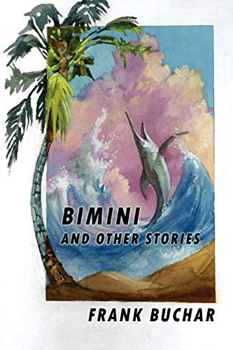 9781435712164: Bimini and Other Stories