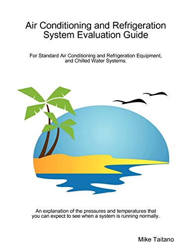 9781435712393: Air Conditioning and Refrigeration System Evaluation Guide