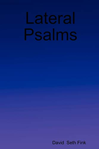 Lateral Psalms: David Seth Fink