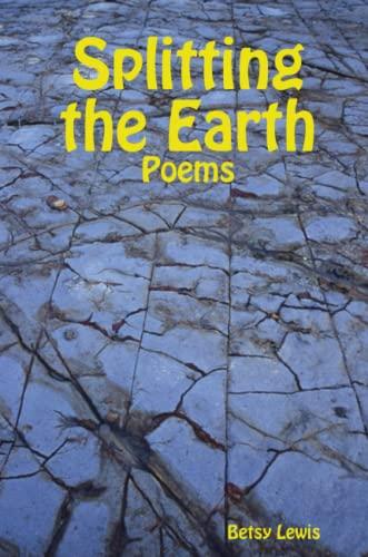 9781435713567: Splitting the Earth