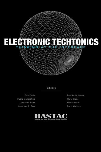 9781435713628: Electronic Techtonics: Thinking at the Interface