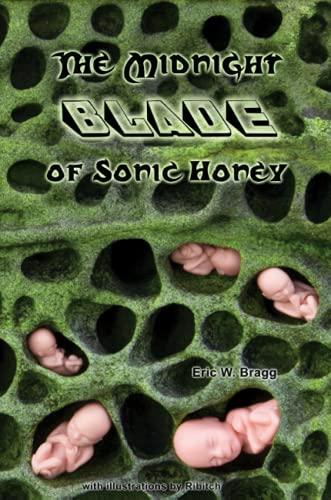 9781435714281: The Midnight Blade of Sonic Honey