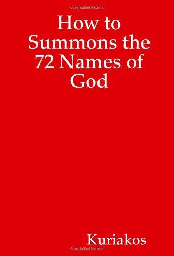 How to Summons the 72 Names of: Kuriakos