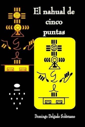 9781435715646: El Nahual de Cinco Puntas (Spanish Edition)