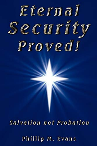 9781435716155: Eternal Security Proved!
