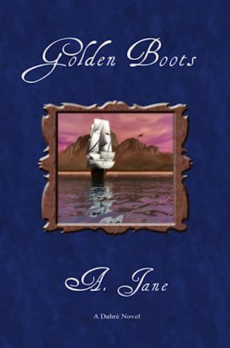 Golden Boots (Paperback): A. Jane