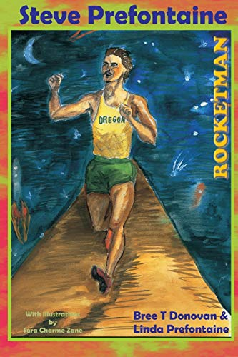 9781435716292: Steve Prefontaine-Rocketman