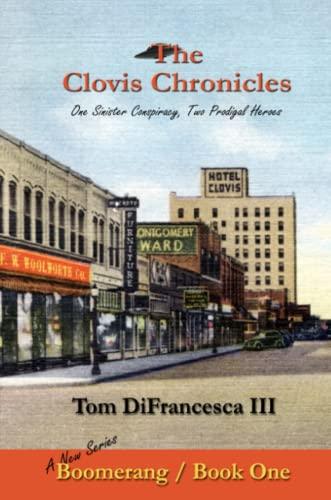 The Clovis Chronicles: Book One: Tom DiFrancesca III