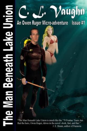 The Man Beneath Lake Union: C. L. Vaughn